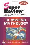 Classical Mythology Super Review (Super Reviews Study Guides)