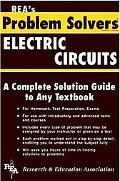 Electric Circuits Problem Solver A Complete Solution Guide to Any Textbook