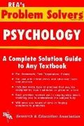 Psychology Problem Solver A Complete Solution Guide to Any Textbook