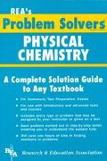 Physical Chemistry Problem Solver A Complete Solution Guide to Any Textbook