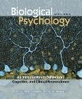 Biological Psychology: An Introduction to Behavioral, Cognitive, and Clinical Neuroscience, ...