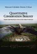 Quantitative Conservation Biology Theory and Practice of Population Viability Analysis