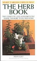 Herb Book The Complete and Authoritative Guide to More Than 500 Herbs