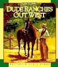 Old-Time Dude Ranches Out West