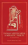 Thomas Merton Monk A Monastic Tribute
