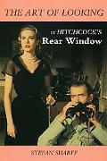 Art of Looking in Hitchcock's Rear Window