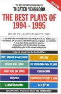 Best Plays of 1994-1995 The Otis Guernsey/Burns Mantle Theater Yearbook