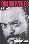 Orson Welles A Biography
