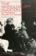 Monologue Audition A Practical Guide for Actors