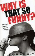 Why Is That So Funny? A Practical Exploration of Physical Comedy