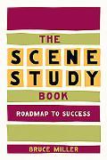 The Scene Study Book: Roadmap to Success