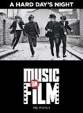 Hard Day's Night : Music on Film Series