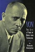 Von The Life and Films of Erich Von Stroheim
