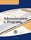 Accident Prevention Manual for Business and Industry: Administration & Programs 14ed