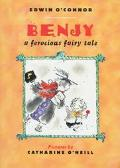 Benjy A Ferocious Fairy Tale