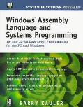 Windows Assembly Language & Systems Programming 16- And 32-Bit Low-Level Programming for the...