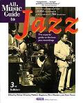 All Music Guide to Jazz The Experts' Guide to the Best Jazz Recordings