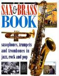 The Sax and Brass Book - Brian Priestley - Hardcover