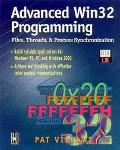 Advanced Win32 Programming : Files, Threads and Process Synchronization