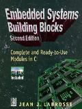Embedded Systems Building Blocks Complete and Ready-To-Use Modules in C