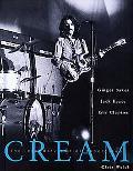 Cream The Legendary Sixties Supergroup  Ginger Baker, Jack Bruce, Eric Clapton