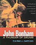 John Bonham A Thunder of Drums