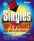 Book of Hit Singles Top 20 Charts from 1954 to the Present Day