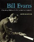 Bill Evans Everything Happens to Me -- A Musical Biography