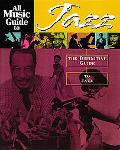 All Music Guide to Jazz The Definitive Guide to Jazz Music