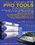 Complete Pro Tools Handbook Pro Tools/Hd, Pro Tools/24 Mix, and Pro Tools Le for Home, Proje...