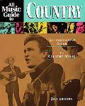 All Music Guide to Country The Definitive Guide to Country Music