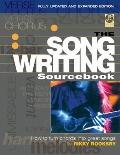 The Songwriting Sourcebook: How to Turn Chords into Great Songs (Fully Updated and Expanded ...