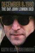 December 8, 1980 : The Day John Lennon Died