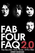Fab Four FAQ 2.0: The Beatles' Solo Years: 1970-1980 (Book)