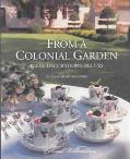 From a Colonial Garden Ideas, Decorations, Recipes