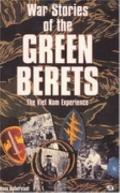 War Stories of the Green Berets: The Viet NAM Experience - Hans Halberstadt - Hardcover