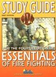 Study Guide for Fourth Edition of Essentials of Fire Fighting