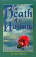 Death of a Husband Reflections for a Grieving Wife
