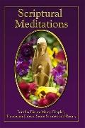 Scriptural Meditations: For the Divine Mercy Chaplet, Franciscan Crown, Seven Sorrows and Ro...