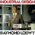 Industrial Design - Raymond Loewy - Paperback