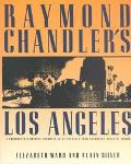Raymond Chandler's Los Angeles