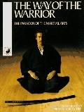 Way of the Warrior: The Paradox of the Martial Arts - Howard Reid - Paperback - REPRINT