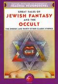 Great Tales of Jewish Fantasy and the Occult