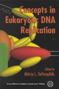 Concepts in Eukaryotic DNA Replication