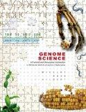 Genome Science: A Practical and Conceptual Introduction to Molecular Genetic Analysis in Euk...