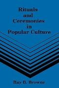 Rituals and Ceremonies in Popular Culture