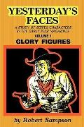 Yesterday's Faces A Study of Series Characters in the Early Pulp Magazines
