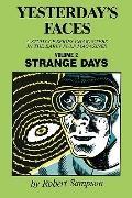 Yesterday's Faces Strange Days