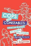 Cops and Constables American and British Fictional Policemen