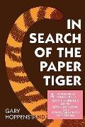 In Search of the Paper Tiger A Sociological Perspective of Myth, Formula and the Mystery Gen...